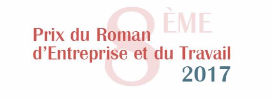 Prix du Roman d'entreprise et du travail 2017