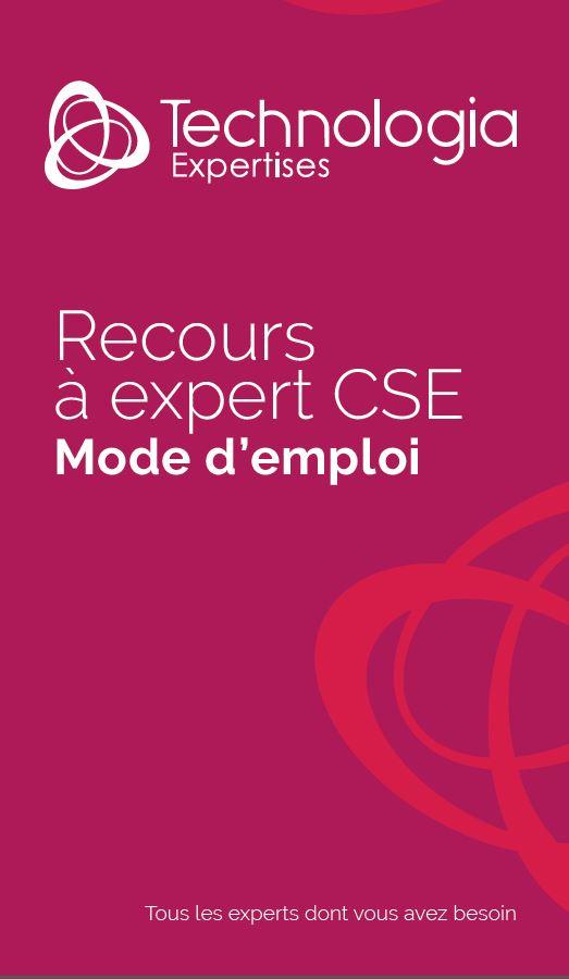 CSE : Recours à expert, mode d'emploi